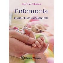 Enfermería Materno-neonatal.isbn9786074480894