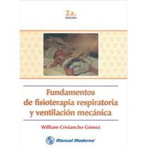 Fundamentos De Fisioterapia Respiratoria Y Ventilacion