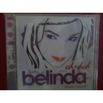 Belinda Edicion Especial Cd+dvd Nuevo Sin Abrir Tzpopesp