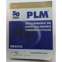 Diccionario De Especialidades Farmacéuticas Edición 50 2004