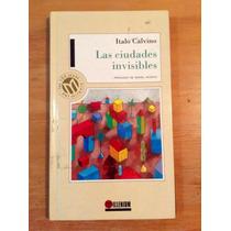 Italo Calvino. Las Ciudades Invisibles.