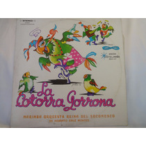 Disco De Vinilo La Cotorra Llorona + Envio Gratis