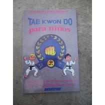 Tae Kwon Do Para Niños Jeff Leibowitz