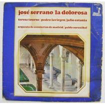 José Serrano / La Dolorosa 1 Disco Lp Vinil