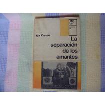 Igor Caruso, La Separación De Los Amantes. Una Fenomenología