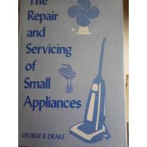 Reparacion Y Servicio De Pequenos Electrodomesticos