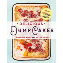 Tortas De Volcado Deliciosos Postres: 50 Súper Sencillo De H