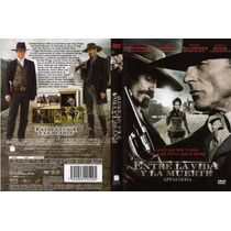 Dvd Entre La Vida Y La Muerte ( Appaloosa ) - Ed Harris