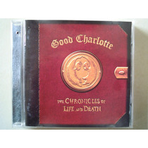 Good Charlotte Cd The Cronicles Of The Life And Death