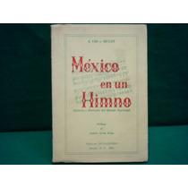 J. Cid Y Mulet, México En Un Himno.