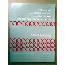 Historia De México. Antología: Síntesis 1946-1982 Vbf