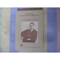 César Rodríguez Chicharro, Estudios De Literatura Mexicana.