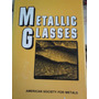 Metallic Glasses, Cristales Metalicos Tecnologia