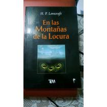 En Las Montañas De La Locura H.p. Lovecraft, Libro Nuevo Vbf