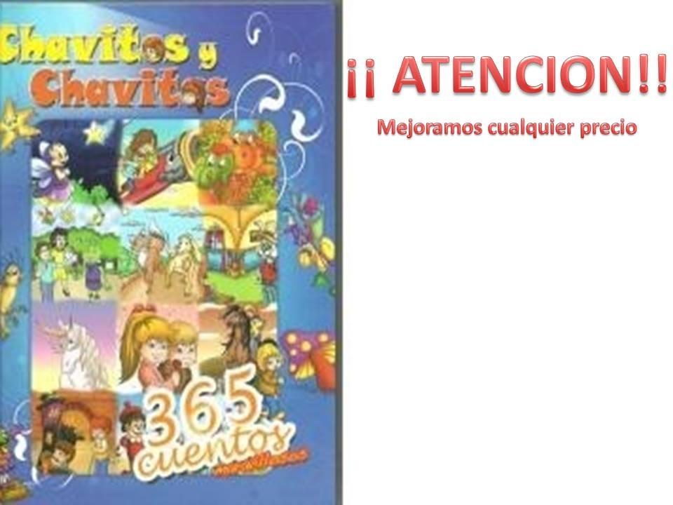 365 cuentos infantiles chavitos y chavitas