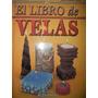 Usado, Libro / El Libro De Las Velas segunda mano  Alvaro Obregón