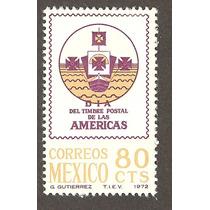 México Dia Del Timbre Postal De Las Americas 1972 Nueva Vbf