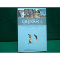 Fndo. Castaños, El Estado Actual De La Democracia En México.
