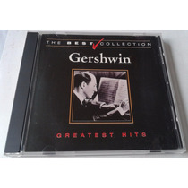 Gershwin Greatest Hits Cd Unica Edicion 2001 Made In Mexico