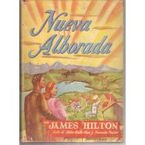 Nueva Alborada. James Hilton 1952 Pasta Dura (fdp)