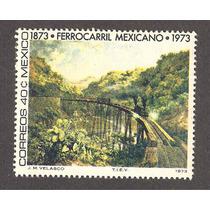 México 100 Años Del Ferrocarril , 1973 , Pintura Nueva Vbf