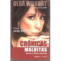 Crónicas Malditas Olga Wornat