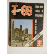 Taltelolco 1968 Juan Miguel De Mora La Historia Como Paso