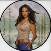 Jennifer Lopez Feat Pitbull On The Floor Part 2 Picture Disc