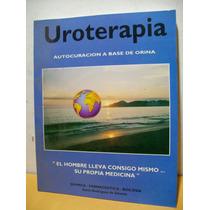 Uroterapia - La Curacion A Base De Orina