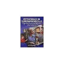 Libro Estrategias De Superaprendizaje, Mónica Trotter.