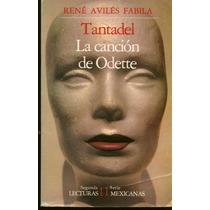 Tantadel Y La Canción De Odette - René Avilés Fabila Sp0