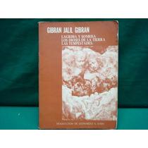 Gibrán Jalil Gibrán, Lágrimas Y Sonrisa.