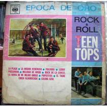 Rock Mexicano, Teen Tops, ( Epoca De Oro), Lp 12´,