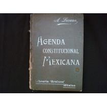 Agenda Constitucional Mexicana, México, 1901.