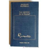 Libro Los Caminos De Lalibertad, Bertrand Rusell.