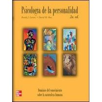 Psicologia De La Personalidad - Larsen - 2 Edicion + Regalo