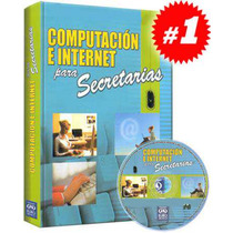 Computación E Internet Para Secretarias 1 Vol + 1 Cd