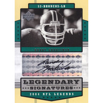 2004 Upper Deck Legends Autografo Randy Gradishar Lb Broncos