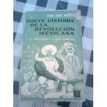 Libro Breve Historia De La Revolucion Mexicana Silva Herzog