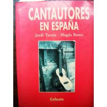 Libro, Cantautores En España, Jordi Turtós, Magda Bonet