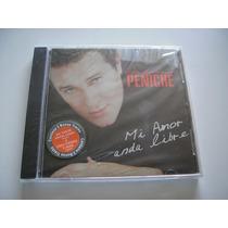Arturo Peniche / Cd - Mi Amor Anda Libre - Raro