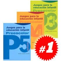 Juegos Para La Educación Infantil Preescolar 3 Vols