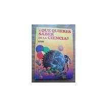 Libro ¿qué Quieres Saber De La Ciencia? (4 Tomos Ed.océano)