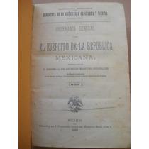 Ordenanza General Para El Ejercito Mexico Manuel Gonzalez