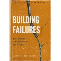 Ingeniería Civil. Fallas En Las Construcciones. T. Mckaig