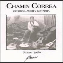 Chamin Correa: Cuerdas, Amor Y Guitarra Vol. 1. Cd Seminuevo