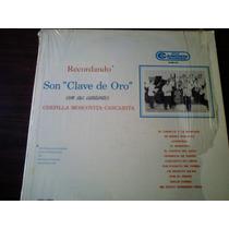 Disco Acetato De Son Clave De Oro Con Sus Cantantes Chepilla