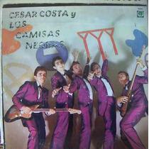 Rock Mexicano, Cesar Costa Y Los Camisas Negras, Lp 12´,
