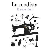 La Modista Rosalie Ham Libro Digital