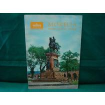 Morelia, Artes De México, Números 100-101, 1967, 150 Págs.